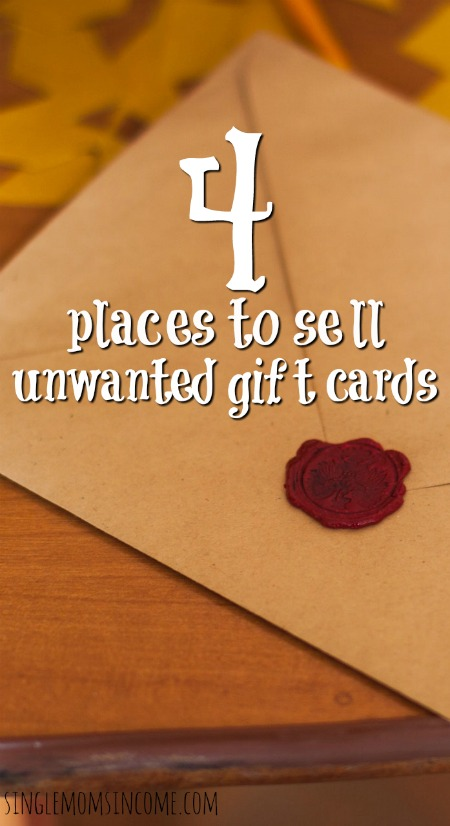 Have unused gift cards laying around? If so, you can turn them into cash. Here are four places to sell your unwanted gift cards.