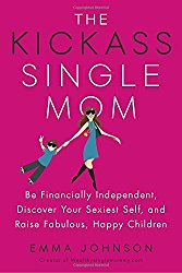 Win a Copy of the Kickass Single Mom