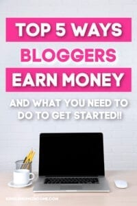 Top ways bloggers earn money - and how you can get started! #blogging #blogbiz