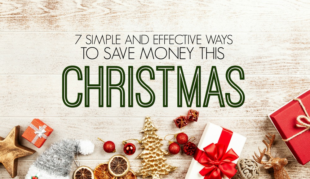 Don't start stressing just yet and instead focus on simplifying and saving money. Here are 7 simple ways to save money this Christmas.