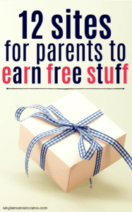 12+ Sites For Parents to Earn Free Stuff