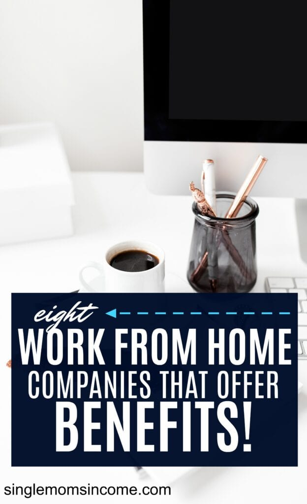 Top Work From Home Companies That Offer Benefits Single Moms Income