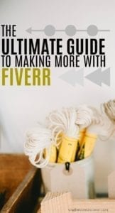 The Ultimate Guide to Making More Money on Fiverr