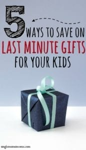 5 Ways to Save Money On Last Minute Christmas Gifts For Kids