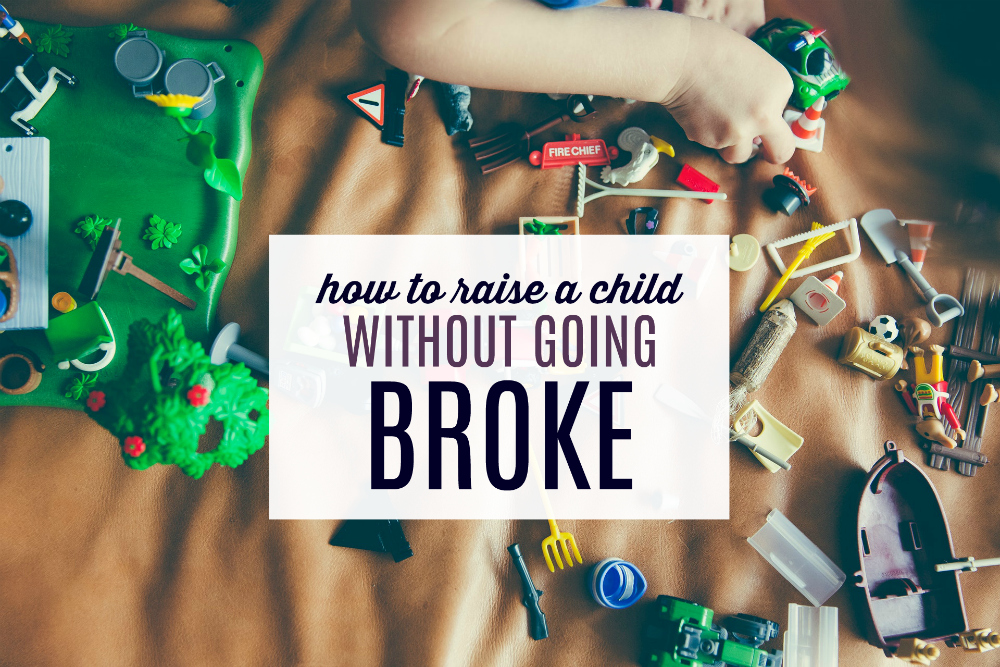 How to Raise a Child Without Going Broke