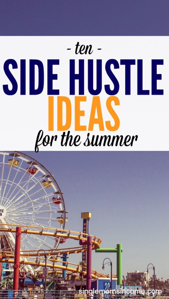 Whatever your reasons are for side hustling, summer is a fun time to do it because there are plenty of ways to actively make money online, outdoors, or in a fun work atmosphere. Here are the top 10 summer side hustle ideas for extra income.
