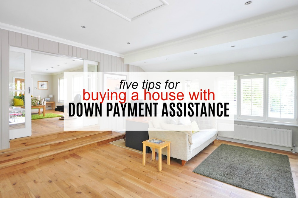5 Tips For Buying A House With Down Payment Assistance