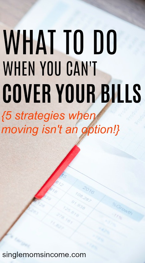 Running out of money this month? Here are five strategies you can use when you have bills to pay and moving is not an option.