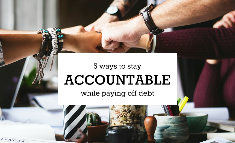 The hardest part of eradicating debt is the journey itself. Here are ways to stay accountable while paying off debt so that you stay on track.