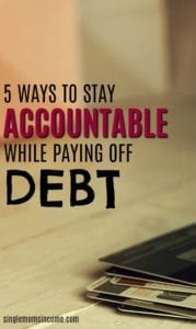 5 Ways to Stay Accountable While Paying Off Debt