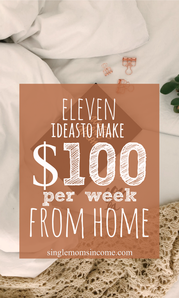 If you need to earn more money you do NOT have to run out a grab a second job. Here are 11 ways to make an extra $100 per week from home. #wah #wahm #sidehustle