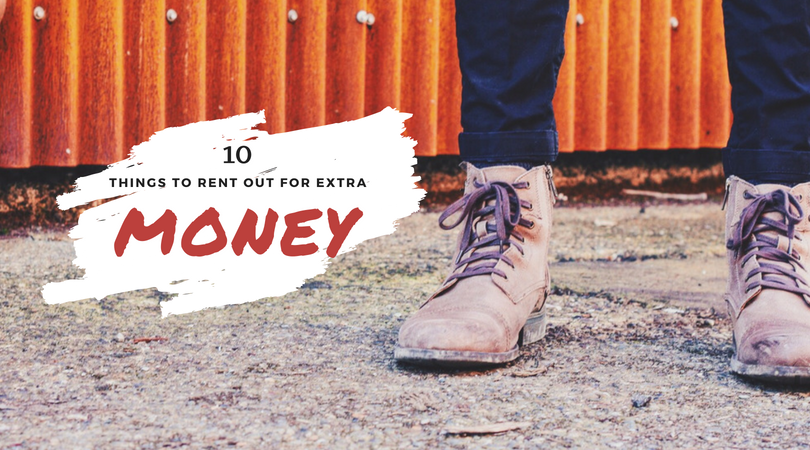 Looking for an easy side hustle? Here are ten things you can rent out for extra money plus all the sites you can list them on!