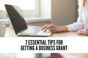 Get that Grant! 7 Essentials for Women Entrepreneurs