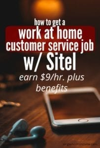 If you are looking for a work from home job that offers benefits and you enjoy customer service, Sitel could be a good fit.