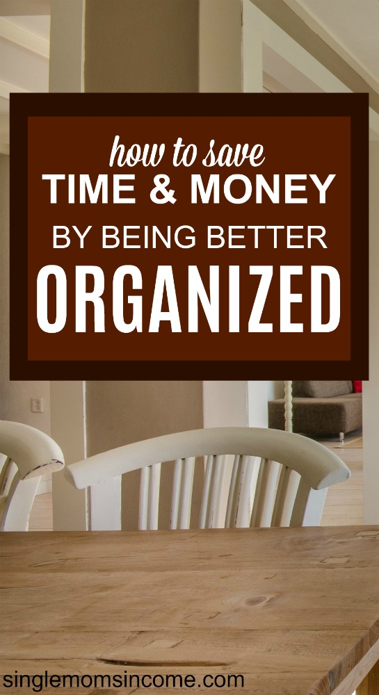 When you remain unorganized, you end up wasting a ton of time and money. It can also throw off the balance in your house causing everyone to fall off track.