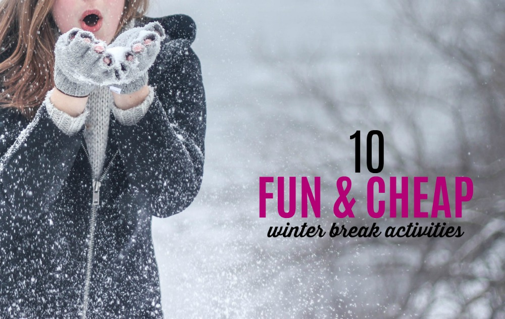 If you know you'll be on a budget but are still looking for ways to keep your kids entertained, here are 10 fun and cheap winter break activities.