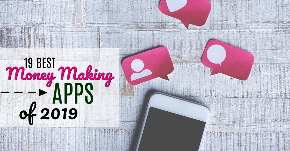 It seriously couldn't be easier to make extra money these days. Here are the best money making apps of 2019. (Lots of variety!)