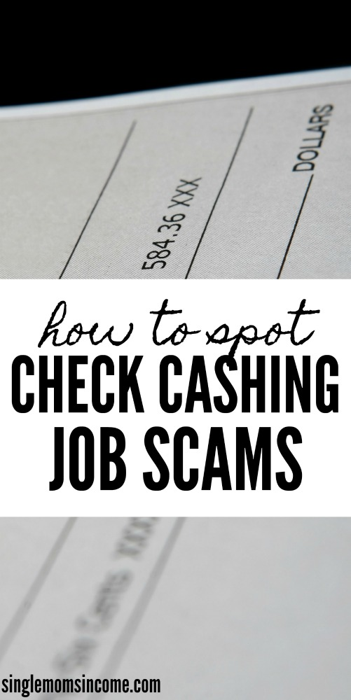 If you're looking for a way to make money from home you want to steer clear of check cashing job scams! Here's what to look out for. #scams #workfromhomescams