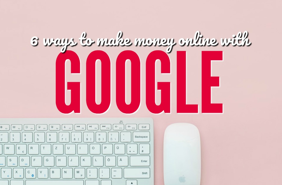 Using Google's tools, features and benefits can allow you to earn a sizeable income. Here are some of the best ways to make money online with Google.