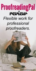 If you're a professional editor or proofreader and are looking for flexible work this site might be a good fit. Learn more in our ProofreadingPal review. #sidehustle