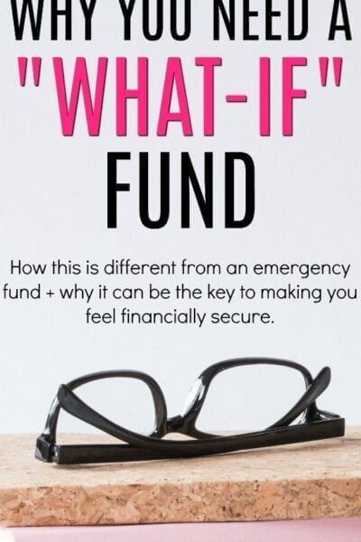 "Think your emergency fund is enough? If you want real financial stability consider creating a ""What If"" fund."