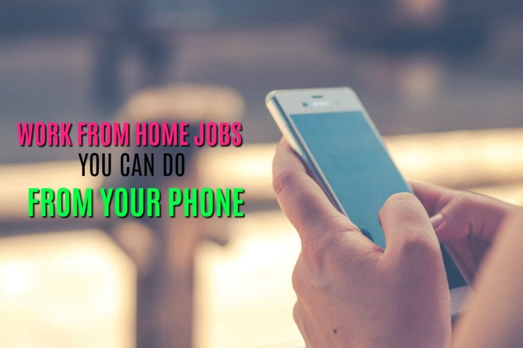 Work from home jobs you can do from your phone are rare, but some DO exist. Here are four companies that let you work from your mobile phone.