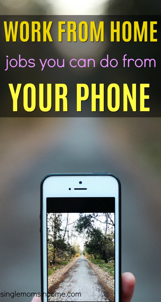 Work from home jobs you can do from your phone are rare, but some DO exist. Here are four companies that let you work from your mobile phone. #workfromhomejobsfromyourphone #legitworkathome #sidehustle