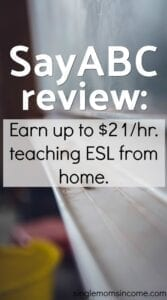 There are many companies that hire ESL teachers to work from home. Learn the requirements and pay of SayABC in our review. #sidehustle #tutoring #ESLteaching
