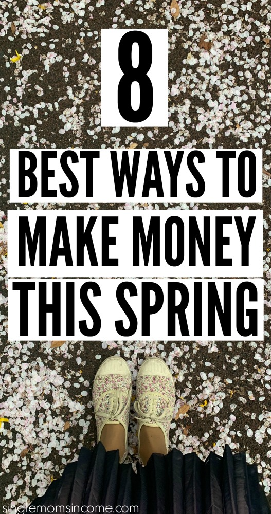 There are so many fun ways to make extra money once the weather starts to get better. Here are 8 of the best ways to make money this spring. #makemoney #workfromhome