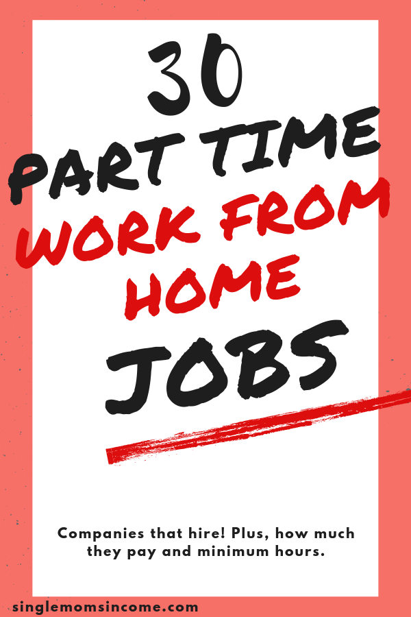 30 part time work from home jobs | Looking to make extra money on your own schedule? If so, here are 30 part time work from home jobs. Also listed is the hourly pay and hours. #parttimeworkfromhomejobs #workfromhome #wahm #sidehustle #extramoney