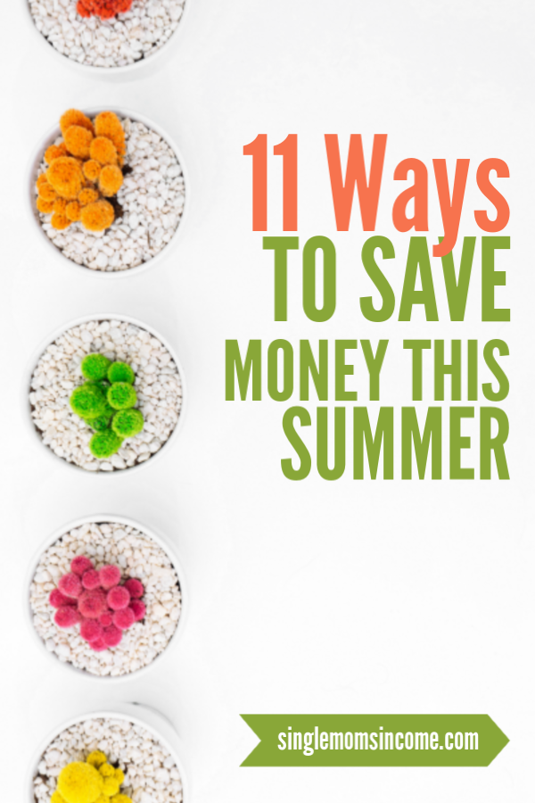 Don't let the summer drain your bank account! Here are 11 ways to save money this summer. (Most are very easy to implement!) #savemoney #frugal #summersavings