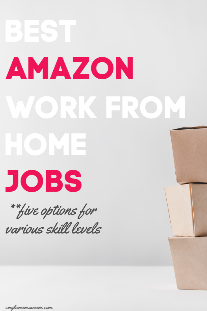 Best Amazon Work From Home Jobs Single Moms Income