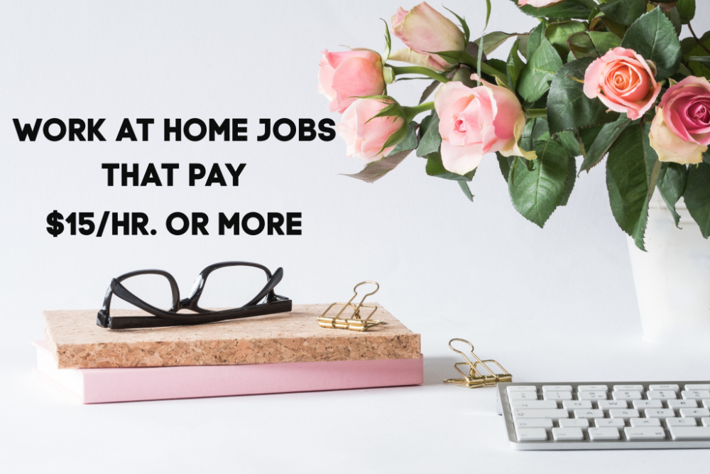 Although more employers are hiring for work from home it can still be tough to find a job that pays more than $9 per hour! Here are work from home jobs that pay $15 or more per hour.