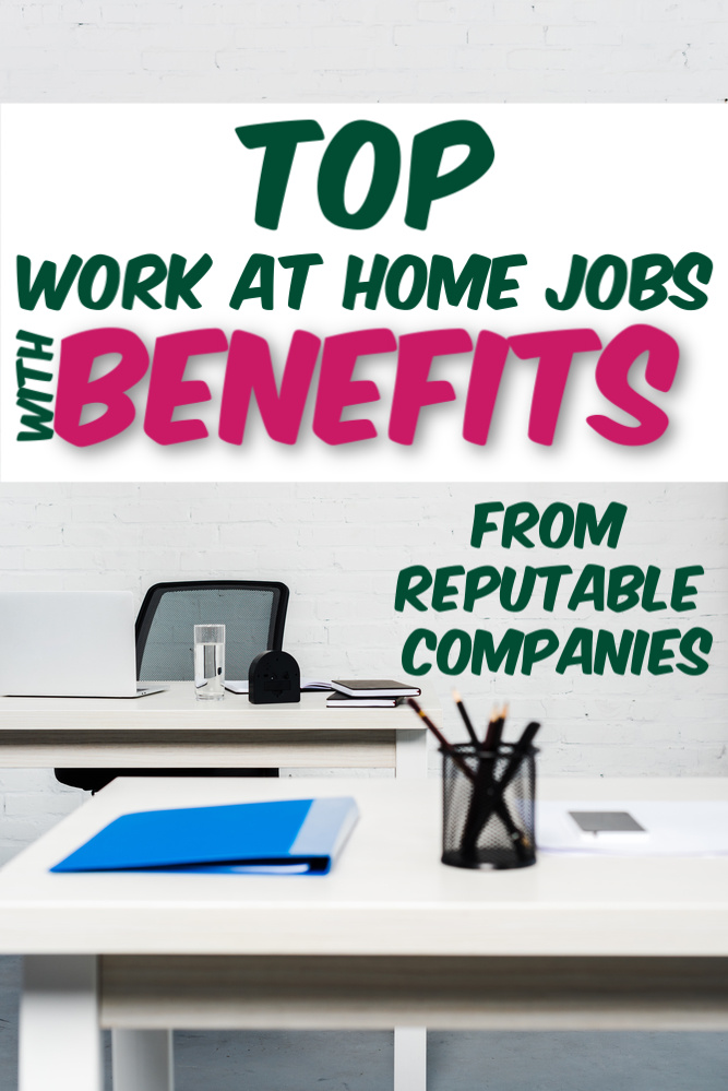 If you want to work at home but need benefits you'll want to check out these work from home jobs with benefits. From companies you know and trust. #workathome #legitworkathome
