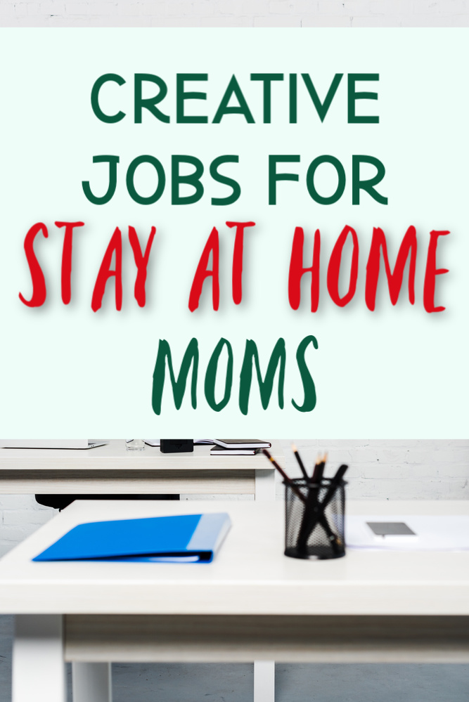 If you're a stay at home who wants to earn money through a creative outlet we have five options for you! Here are creative jobs for stay at home moms.