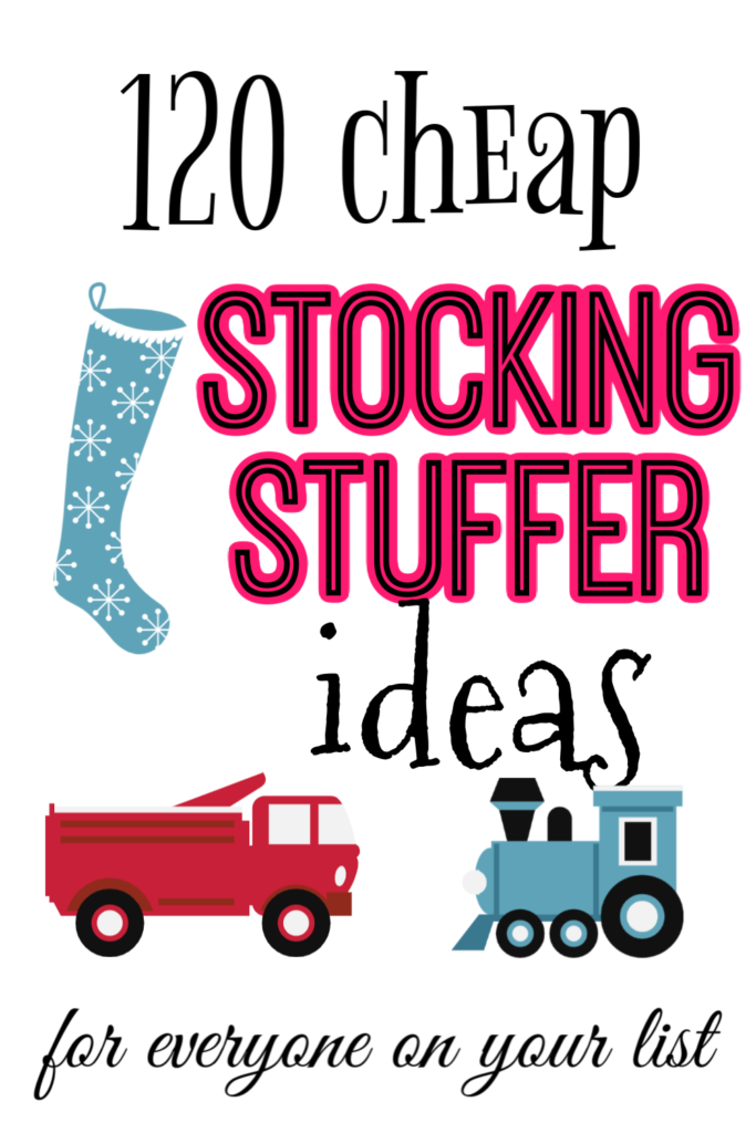 Not sure what to put in stockings this year? Here are 120 cheap stocking stuffer ideas for everyone on your list - from young kids to adults!