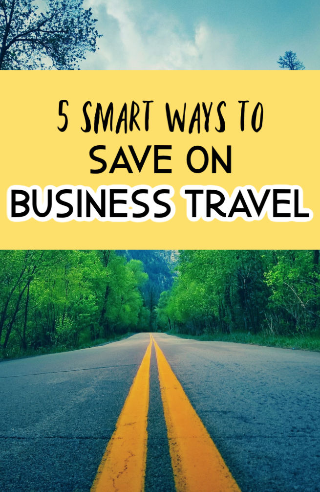 Have a bunch of trips coming up? Here are five of the smartest ways to save on business travel. Number five is my best tip!