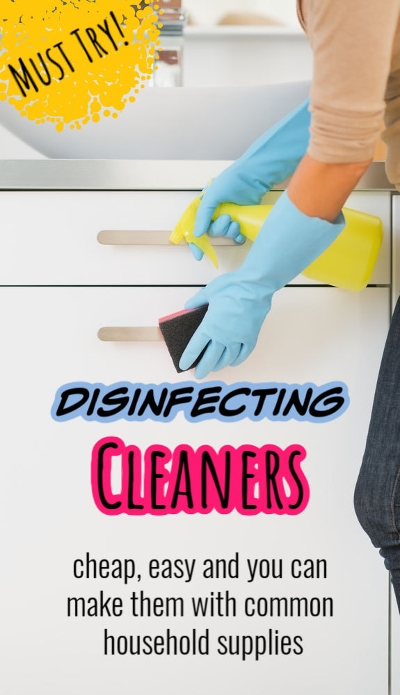 Cheap and easy DIY disinfecting cleaners.