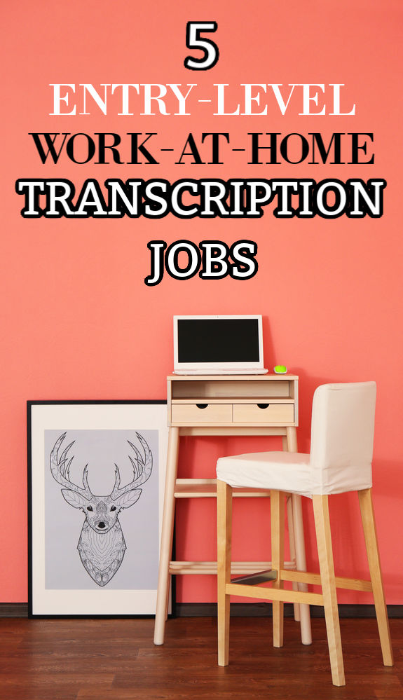 If you're looking to work from home one field you may want to check into is transcription. Here are five entry-level transcription jobs for beginners.