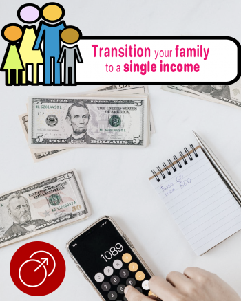 How-To-Transition-Your-Family-To-A-Single-Income