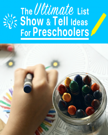 Ultimate-List-Of-Show-&-Tell-Ideas-For-Preschoolers