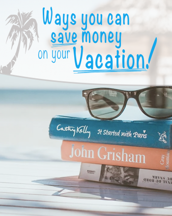 Ways-To-Save-Money-On-Your-Vacation